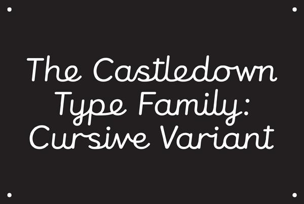 Castledown type family cursive variant