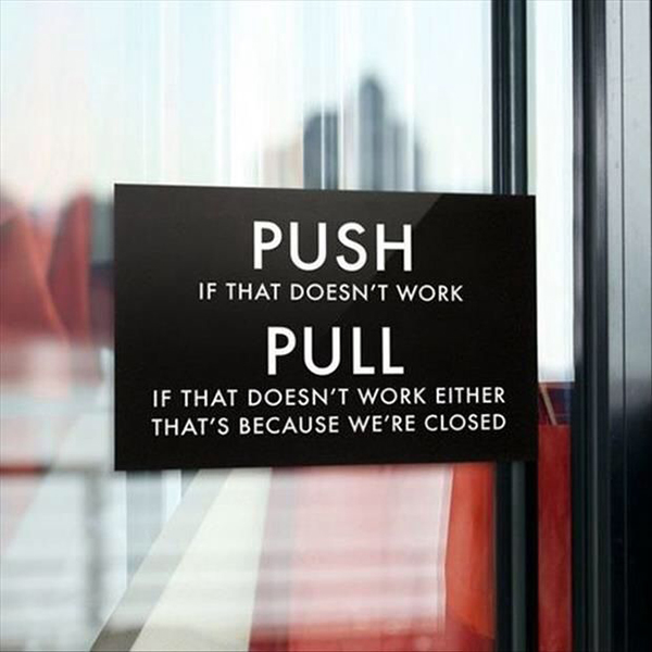 Push or pull storefront door sign