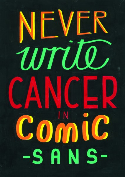 Oli Frape Comic Sans for Cancer poster