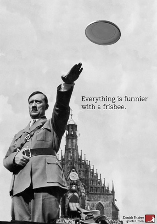 politically incorrect advert shows a photo of Hitler doing the sign with his hand whilst a frisbee flies off